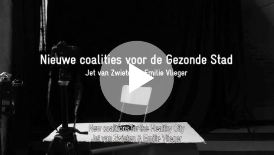 Film Projectatelier Utrecht - Nieuwe coalities voor de gezonde stad
