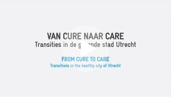 Film Projectatelier Utrecht - Van cure naar care