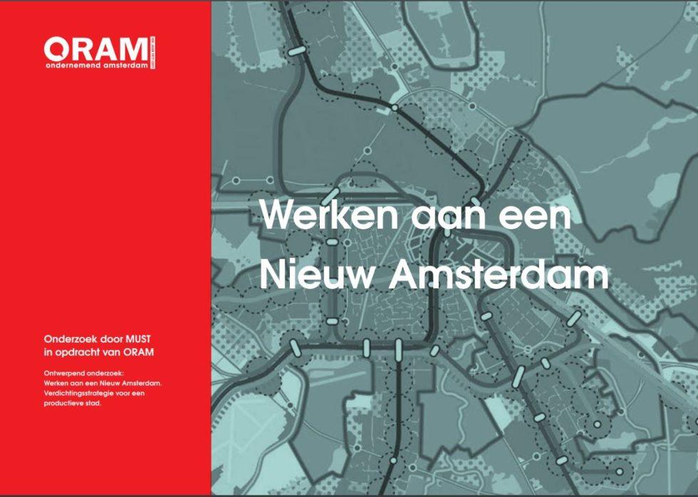 Voorkant rapport Werken aan een Nieuw Amsterdam, ism ORAM